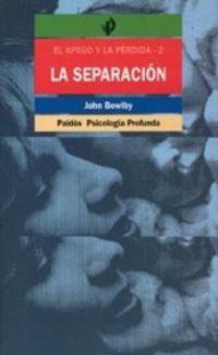 La separacion afectiva - John Bowlby