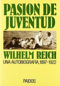 Pasion De Juventud - Reich Wilhelm