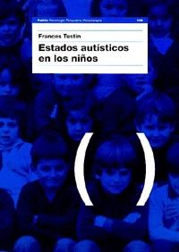 Estados Autisticos En Los Niños - Frances Tustin