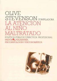 La atencion al niño maltratado - Olive Stevenson