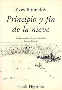 PRINCIPIO Y FIN DE LA NIEVE
