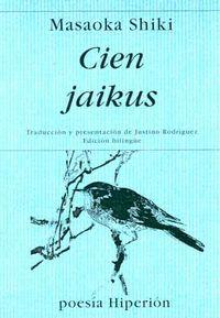 CIEN JAIKUS