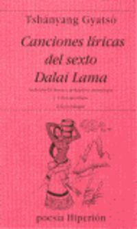 CANCIONES LIRICAS DEL SEXTO DALAI LAMA