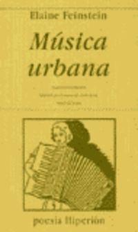 MUSICA URBANA - (POEMAS 1966-2000) (BILINGUE INGLES)