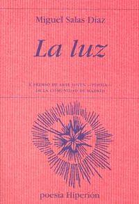 la luz - Miguel Salas Diaz