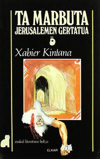 TA MARBUTA - JERUSALEMEN GERTATUA