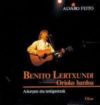 BENITO LERTXUNDI - ORIOKO BARDOA
