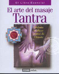 ARTE DEL MASAJE TANTRA, EL