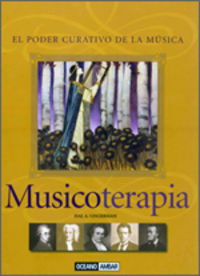 MUSICOTERAPIA - EL PODER CURATIVO DE LA MUSICA