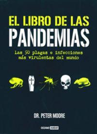 El libro de las pandemias - Peter D. Moore