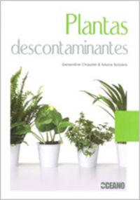 Plantas Descontaminantes - Genevieve  Chaudet  /  Ariane  Boixiere