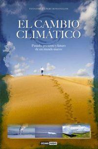 El cambio climatico - Teo Gomez / Pere Romanillos