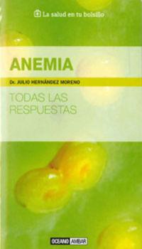 Anemia - Todas Las Respuestas - Julio Hernandez Moreno
