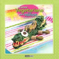 Cocina Vegetariana Para Niños. .. Y Para Toda La Familia - Mercedes Blasco