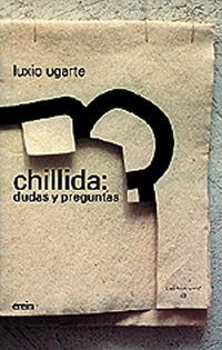 Chillida - Dudas Y Preguntas - Luxio Ugarte