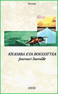 KILKIRRA ETA ROULOTTEA