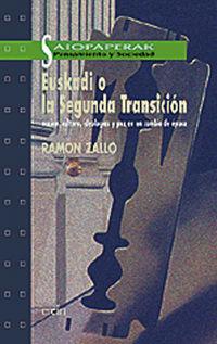 Euskadi O La Segunda Transicion - Ramon Zallo
