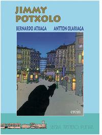 Jimmy Potxolo - Bernardo Atxaga