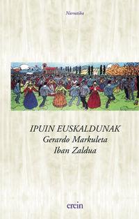 Ipuin Euskaldunak - Gerardo Markuleta / Iban Zaldua