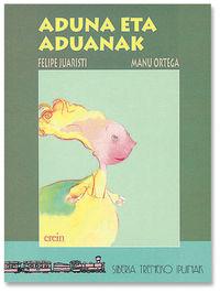 Aduna Eta Aduanak - Felipe Juaristi