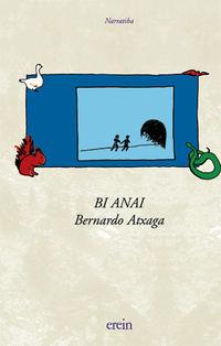 Bi Anai - Bernardo Atxaga