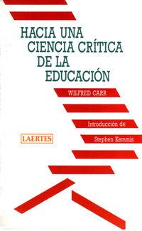 HACIA UNA CIENCIA CRITICA DE LA EDUCACION