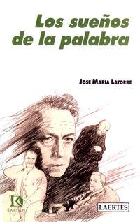 LOS SUEÑOS DE LA PALABRA