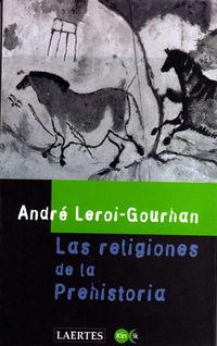 RELIGIONES DE LA PREHISTORIA, LAS