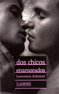 dos chicos enamorados - Lawrence Schimel