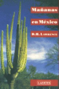 Mañanas En Mexico - D. H. Lawrence