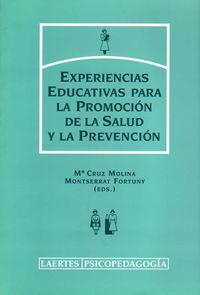 EXPERIENCIAS EDUCATIVAS PARA LA PROMOCION DE LA SALUD Y LA PREVENCION