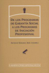 DE LOS PROGRAMAS DE GARANTIA SOCIAL A LOS PROGRAMAS DE INICIACION PROFESIONAL