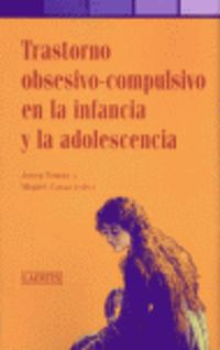 TRASTORNO OBSESIVO-COMPULSIVO EN LA INFANCIA Y LA ADOLESCENCIA