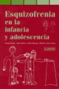 ESQUIZOFRENIA EN LA INFANCIA Y LA ADOLESCENCIA