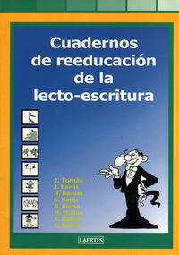 Cuadernos De Reeducacion De La Lecto-escritura - Aa. Vv.
