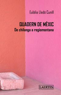 QUADERN DE MEXIC - DE CHILANGA A REGIOMONTANA