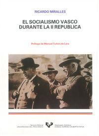 El socialismo vasco durante la segunda republica - Ricardo Miralles
