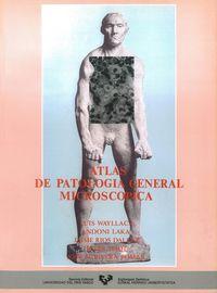 Atlas De Patologia General Microscopica - Aa. Vv.
