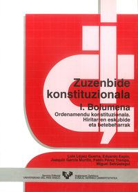 ZUZENBIDE KONSTITUZIONALA I - ORDENAMENDU KONSTITUZIONALA