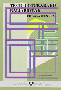 TESTU-LOTURARAKO BALIABIDEAK - EUSKARA TEKNIKOA