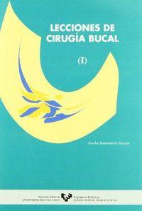 LECCIONES DE CIRUGIA BUCAL (I)