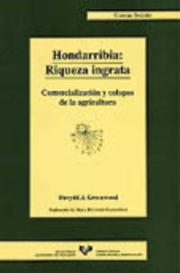 Hondarribia - Riqueza Ingrata - Davydd. Greenwood J.