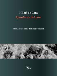 QUADERNS DEL PORT (PREMI JOCS FLORALS BARCELONA)