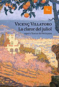 La claror del juliol - Vicenç Villatoro