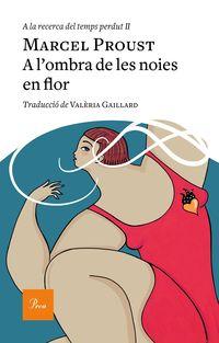 A L'ombra De Les Noies En Flor - Marcel Proust