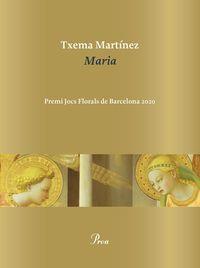 MARIA (PREMI JOCS FLORALS 2020)
