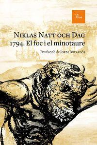 1794 - EL FOC I EL MINOTAURE