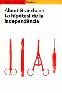La hipotesi de la independencia - Albert Branchadell Gallo