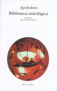Biblioteca Mitologica - Apolodoro