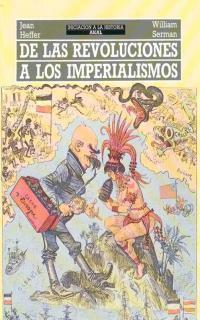 DE LAS REVOLUCIONES A LOS IMPERIALISMOS